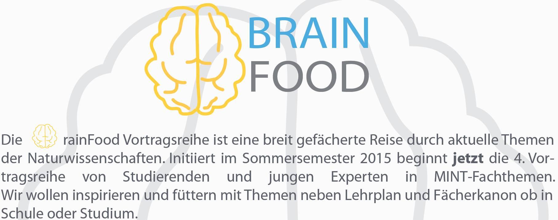 BrainFood – eine breit gefächerte Reise durch aktuelle Themen der Naturwissenschaften